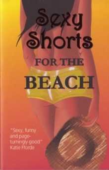 Sexy Shorts for the Beach, Paperback Book