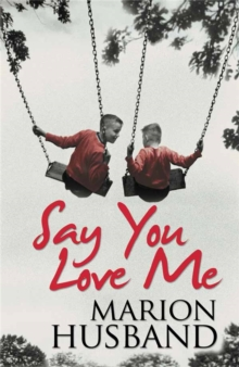 Say You Love Me, Paperback Book