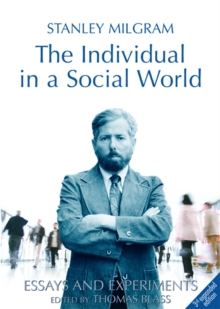 The Individual in a Social World : Essays and Experiments, Paperback Book
