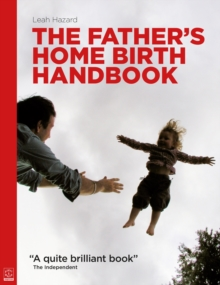 The Father's Home Birth Handbook, Paperback Book