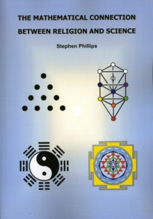 The Mathematical Connection Between Religion and Science, Paperback Book