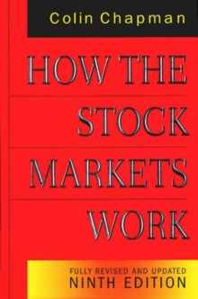 How the Stock Markets Work : Fully Revised and Updated Ninth Edition, Paperback / softback Book