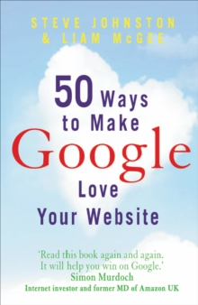 50 Ways to Make Google Love Your Website, Paperback Book