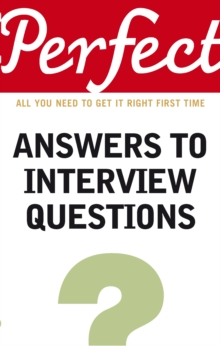 Perfect Answers to Interview Questions, Paperback Book