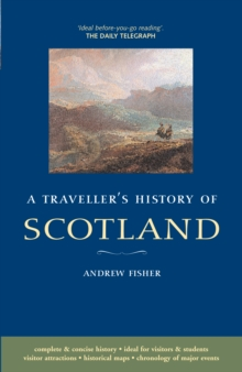 A Traveller's History of Scotland, Paperback Book