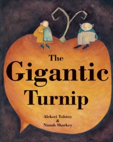 The Gigantic Turnip, Paperback Book