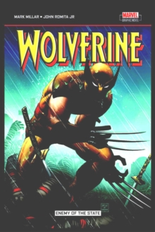 Wolverine: Enemy Of The State : Wolverine #20-32, Paperback Book
