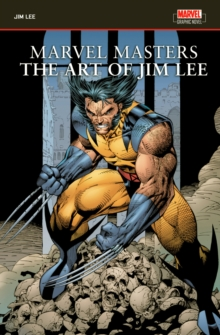 Marvel Masters: The Art Of Jim Lee, Paperback Book
