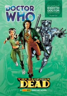 Doctor Who: The Glorious Dead : The Complete Eighth Doctor Comic Strips Vol.2, Paperback / softback Book