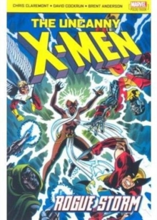 The Uncanny X-Men : Rogue Storm, Paperback Book