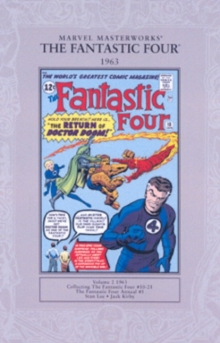 Marvel Masterworks: The Fantastic Four 1963 : Fantastic Four Vol.1 #10-21 and Fantastic Four Annual #1, Paperback Book