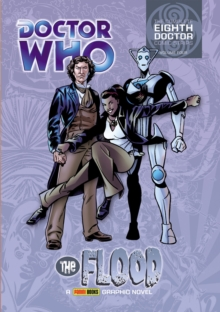 Doctor Who: The Flood : The Complete Eighth Doctor Comic Strips Vol.4, Paperback Book