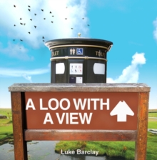 A Loo with a View, Hardback Book