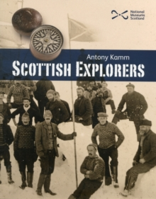 Scottish Explorers : Amazing Facts, Paperback Book