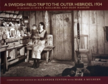 A Swedish Field Trip to the Outer Hebrides, 1934, Hardback Book