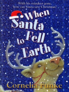When Santa Fell to Earth, Paperback / softback Book