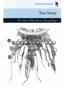 The Man Who Knew Everything, Paperback Book