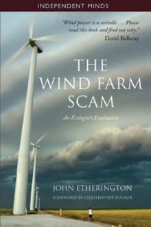 The Wind Farm Scam, Paperback Book