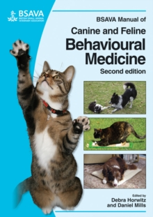 BSAVA Manual of Canine and Feline Behavioural Medicine, Paperback / softback Book