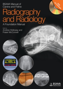 BSAVA Manual of Canine and Feline Radiography and Radiology : A Foundation Manual, Paperback / softback Book