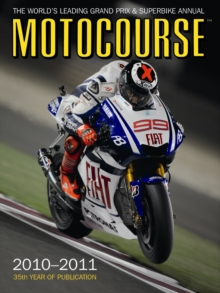 Motocourse : The World's Leading Grand Prix and Superbike Annual, Hardback Book