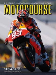 Motocourse Annual : The World's Leading Grand Prix & Superbike Annual, Hardback Book