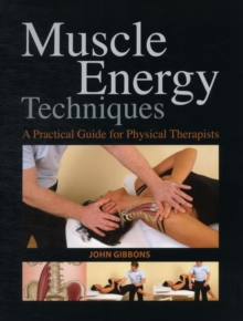 Muscle Energy Techniques : A Practical Handbook for Physical Therapists, Paperback Book