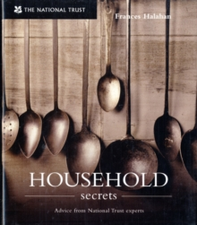 Household Secrets : From National Trust Experts, Hardback Book