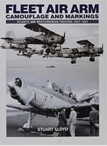 Fleet Air Arm : Camouflage and Markings 1937 - 1941, Paperback Book