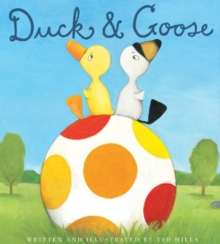 Duck and Goose, Paperback Book