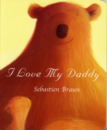 I Love My Daddy, Board book Book