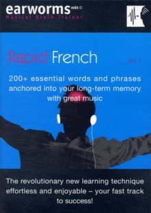 Rapid French : 200+ Essential Words and Phrases Anchored into Your Long Term Memory with Great Music v. 1, Mixed media product Book