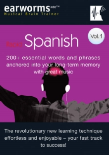 Rapid Spanish : 200+ Essential Words and Phrases Anchored into Your Long Term Memory with Great Music v. 1, Mixed media product Book