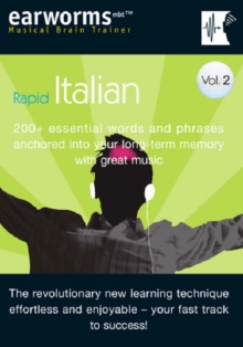 Rapid Italian : 200+ Essential Words and Phrases Anchored into Your Long Term Memory with Great Music v. 2, Mixed media product Book