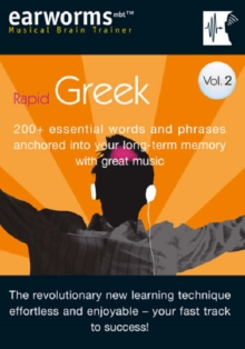 Rapid Greek : 200+ Essential Words and Phrases Anchored into Your Long Term Memory with Great Music v. 2, Mixed media product Book