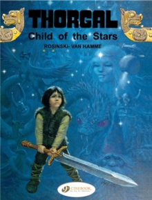 Thorgal : Child of the Stars v. 1, Paperback Book