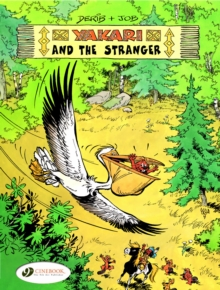 Yakari and the Stranger, Paperback Book