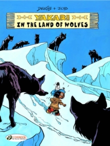 Yakari in the Land of Wolves, Paperback / softback Book