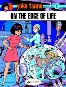 Yoko Tsuno Vol. 1: on the Edge of Life, Paperback / softback Book
