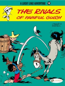 Lucky Luke : Rivals of Painful Gulch v. 12, Paperback Book