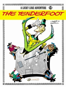 Lucky Luke : The Tenderfoot Tenderfoot v. 13, Paperback / softback Book