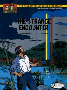 The Adventures of Blake and Mortimer : The Strange Encounter v. 5, Paperback Book