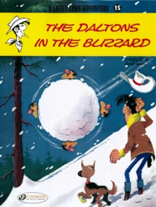 Lucky Luke : Daltons in the Blizzard v. 15, Paperback Book