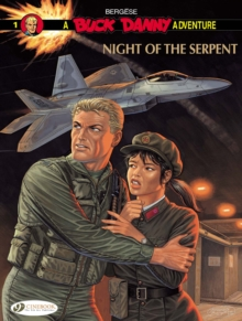 Buck Danny : Night of the Serpent Night of the Serpent v. 1, Paperback / softback Book