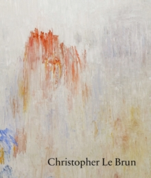 Christopher Le Brun : New Paintings, Paperback Book