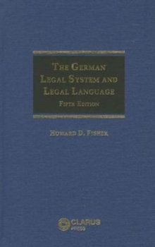 The German Legal System and Legal Language, Book Book