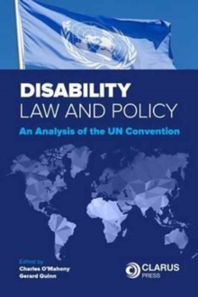 Disability Law and Policy : An Analysis of the Un Convention, Paperback / softback Book