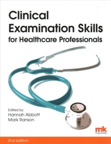 Clinical Examination Skills for Healthcare Professionals, Paperback Book