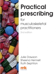 Practical Prescribing for Musculoskeletal Practitioners, Paperback Book