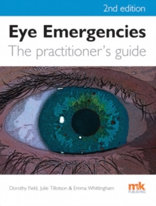 Eye Emergencies: A Practitioner's Guide, Paperback Book